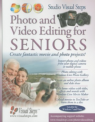 Photo and Video Editing for Seniors - Kok, Mara (Editor), and Ligthart, Jolanda (Editor), and Groot, Rilana (Editor)