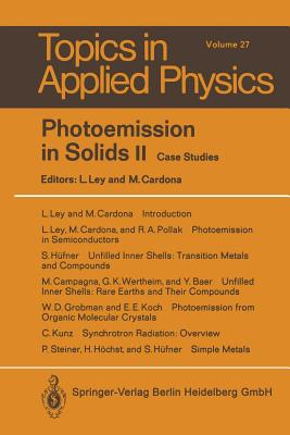 Photoemission in Solids II: Case Studies - Ley, L (Editor)
