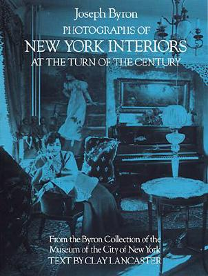 Photographs of New York Interiors at the Turn of the Century - Byron, Joseph