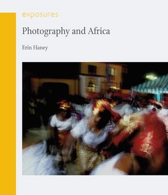 Photography and Africa - Haney, Erin
