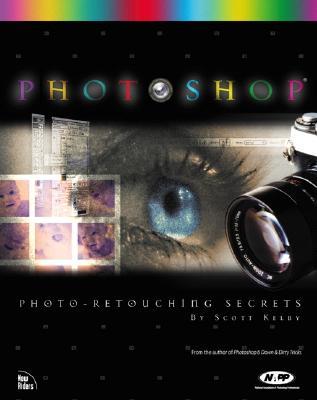 Photoshop 6 Photo-Retouching Secrets - Kelby, Scott