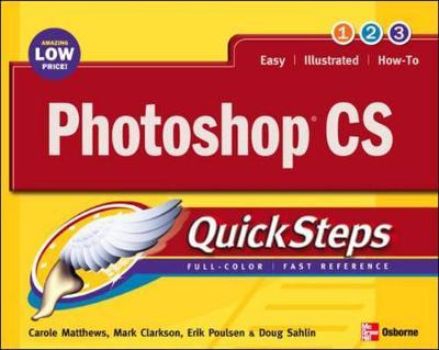 Photoshop CS - Matthews, Carole, and Clarkson, Mark, and Poulsen, Erik B