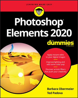 Photoshop Elements 2020 For Dummies - Obermeier, Barbara, and Padova, Ted
