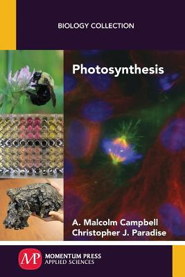 Photosynthesis - Campbell, A Malcolm, and Paradise, Christopher J