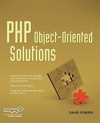 PHP Object-Oriented Solutions - Powers, David, Dr.
