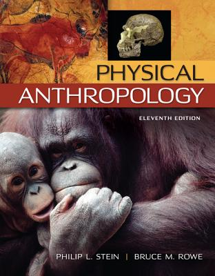 Physical Anthropology - Stein, Philip L, and Rowe, Bruce M