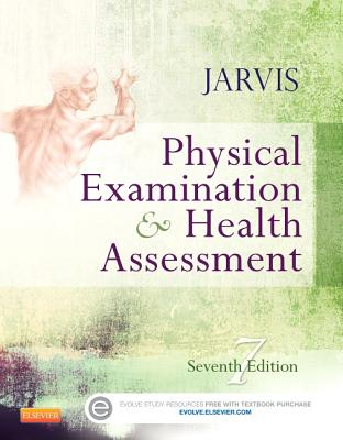 Physical Examination and Health Assessment - Jarvis, Carolyn, PhD, Apn