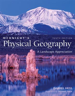 Physical Geography: A Landscape Appreciation - Hess, Darrel