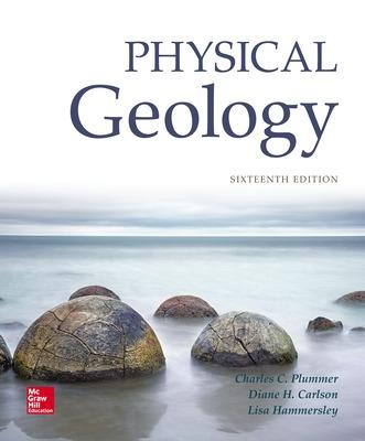 Physical Geology - Plummer, Charles C, and Carlson, Diane H, and Hammersley, Lisa, Professor