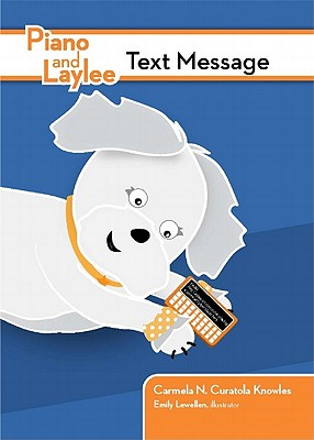Piano and Laylee Text Message - Curatola Knowles, Carmela N