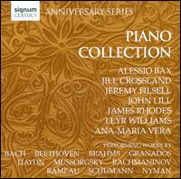 Piano Collection - Alessio Bax (piano); Ana-Maria Vera (piano); James Rhodes (piano); Jeremy Filsell (piano); Jill Crossland (piano);...