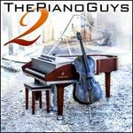 Piano Guys 2 [B&N Exclusive]