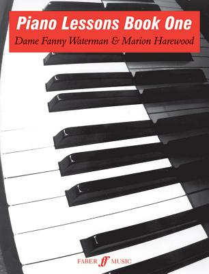 Piano Lessons: Bk. 1 - Waterman, Fanny, and Harewood, Marion