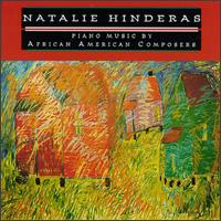Piano Music by African American Composers - Natalie Hinderas (piano)