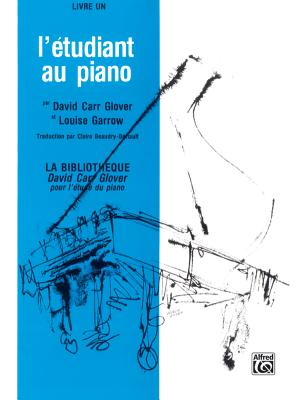 Piano Student, Level 1: French Language Edition - Glover, David, and Garrow, Louise