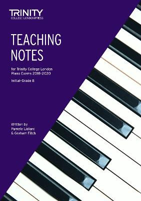 Piano Teaching Notes 2018-2020 - Lidiard, Pamela, and Fitch, Graham