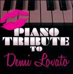 Piano Tribute to Demi Lovato