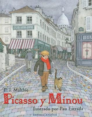 Picasso y Minou - Maltbie, P I, and Estrada, Pau (Illustrator)