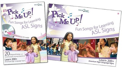 Pick Me Up W/CD: Fun Songs for Learning Signs - Sign2me (Creator)