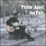 Pickin' Apart the Past