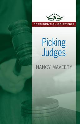 Picking Judges - Maveety, Nancy