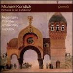 Pictures at an Exhibition: Mussorgsky, Prokofiev, Tchaikovsky, Liapunov