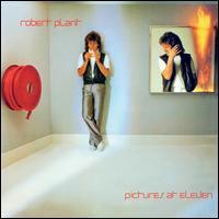 Pictures at Eleven [Bonus Tracks] - Robert Plant