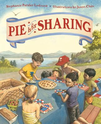 Pie Is for Sharing - Ledyard, Stephanie Parsley