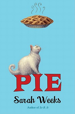 Pie - Weeks, Sarah