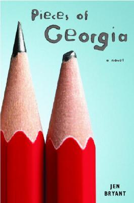 Pieces of Georgia - Bryant, Jennifer