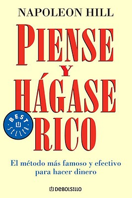 Piense y Hagase Rico - Hill, Napoleon, and Pomares, Jose Manuel (Translated by)