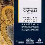 Pier Francesco Cavalli: Requiem; Antiennes a la Vierge