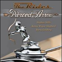 Pierced Arrow [Deluxe] - The Rides
