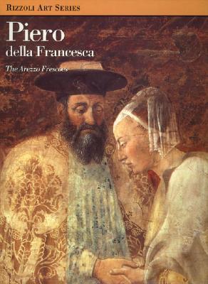 Piero Della Francesca: The Arezzo Frescoes - Brooks, Perry