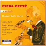 Piero Pezz?: A Tribute - Chamber Music Works