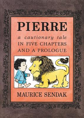 Pierre: A Cautionary Tale in Five Chapters and a Prologue -