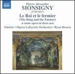 Pierre-Alexandre Monsigny: Le Roi et le fermier