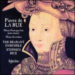 Pierre de la Rue: Missa Nuncqua fue pena mayor, Missa Inviolata