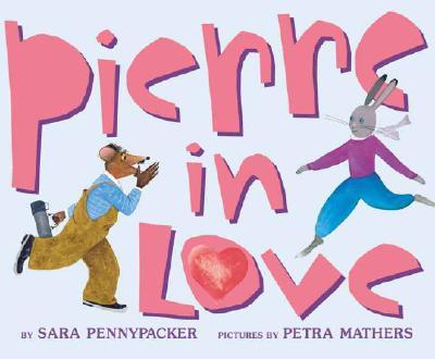 Pierre in Love - Pennypacker, Sara