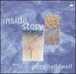 Piers Hellawell: Inside Story