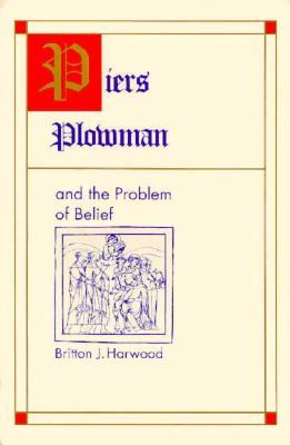 Piers Plowman & Problem of Bel - Harwood, Britton J