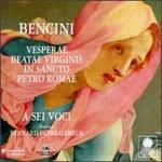 Pietro Paolo Bencini: Vesperae Beatae Virginis in Sancto Petro Romae
