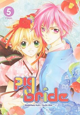 Pig Bride, Volume 5 - Huh, Kookhwa (Creator), and Kim, SuJin (Creator)