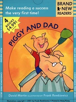 Piggy and Dad: Brand New Readers - Martin, David