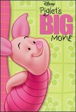 Piglet's Big Movie [Soundtrack]