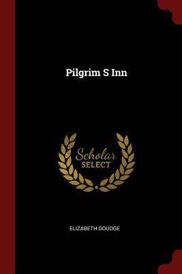 Pilgrim S Inn - Goudge, Elizabeth