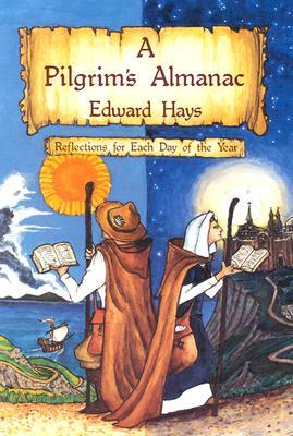 Pilgrims Almanac - Hays, Edward