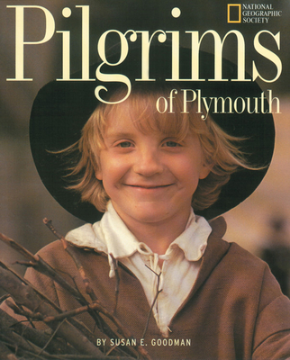 Pilgrims of Plymouth - Goodman, Susan E