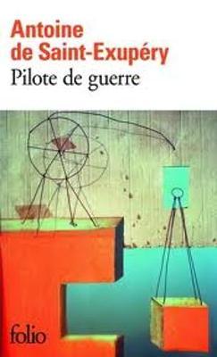 Pilote de Guerre - Saint-Exupery, Antoine de