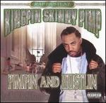 Pimpin' and Hustlin'